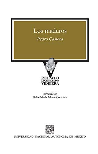 Los maduros por Pedro Castera