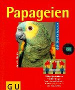 Papageien richtig pflegen und verstehen