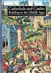 Cathedrals and Castles: Building in the Middle Ages (Discoveries (Harry Abrams))