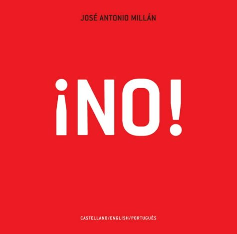 No! (Routes Through the Iconosphere) por Jose Antonio Millan