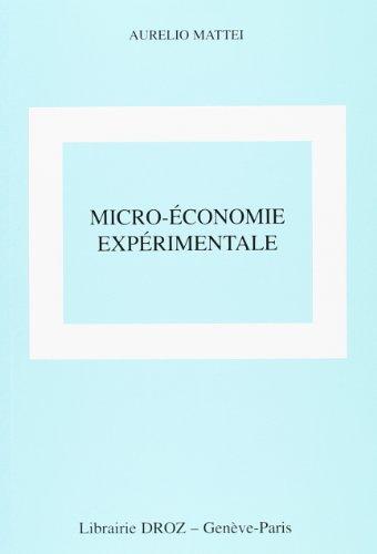 Micro-économie expérimentale par Aurelio Mattei