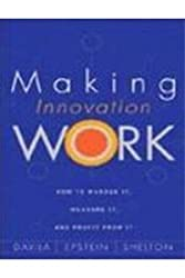 Making Innovation Work: How to Manage It, Measure It, and Profit from It (Livre en allemand)