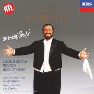 Tout Pavarotti, Les Plus Grands Moments De Sa Carriere