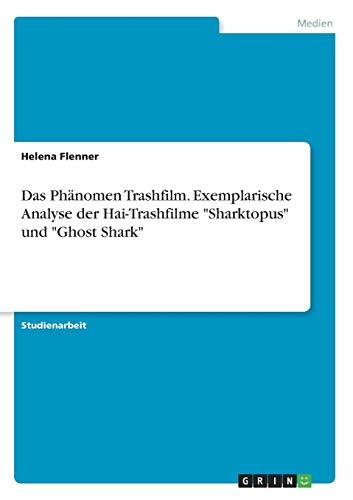 ilm. Exemplarische Analyse der Hai-Trashfilme