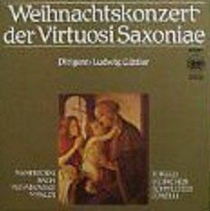 Weihnachtskonzert der Virtuosi Saxoniae Dirigent: Ludwig Güttler / MANFREDINI / BACH / VEJVANOVSKY / VIVALDI / TORELLI / HEINICHEN / SCHMELTZER / CORELLI / DMM Direct Metal Mastering / 1989 / Bildhülle / ETERNA # 7 29 288