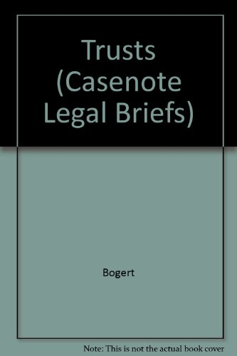 Trusts (Casenote Legal Briefs) por Bogert