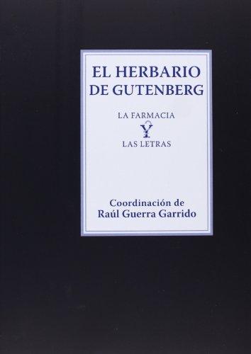 Descargar Libro El Herbario De Gutenberg de Raúl Guerra Garrido