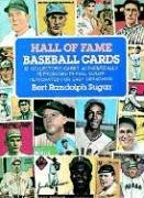 Hall of Fame Baseball Cards: 92 Collector's Cards Authentically Reproduced in Full Color -
