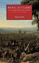 Richelieu's Army: War, Government and Society in France, 1624-1642