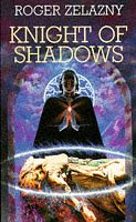 Cover of Knight Of Shadows (Chronicles of Amber 9)