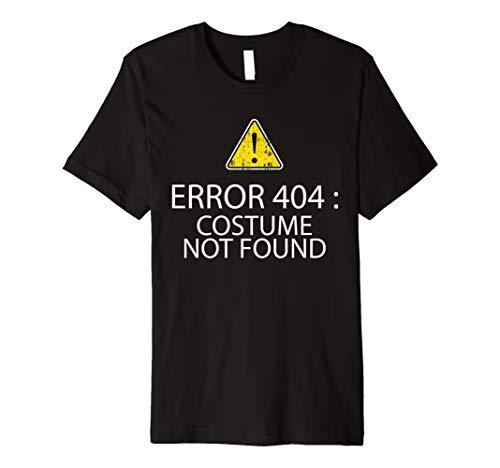 Error 404: Costume Not Found Funny Halloween Geek