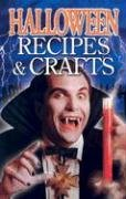 Halloween Recipes & Crafts (Ghost Stories)