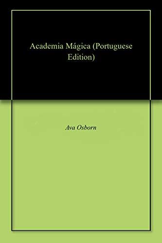 Academia Mágica (Portuguese Edition) por Ava  Osborn