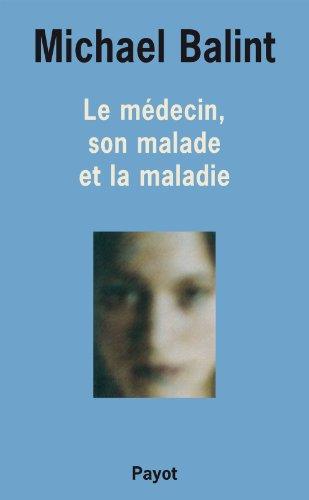 Le Médecin, son malade et la maladie