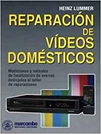 Reparación de Videos Domésticos: Mediciones y métodos de localización de averías de video (ACCESO RÁPIDO)