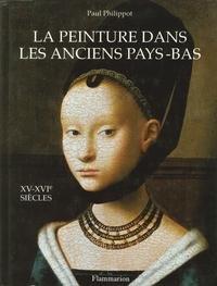 La peinture dans les anciens Pays-Bas : XVe-XVIe sicles