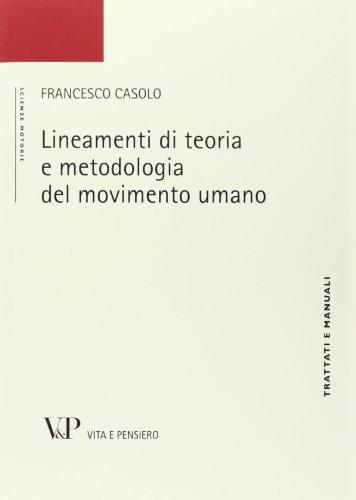 Lineamenti di teoria e metodologia del movimento umano