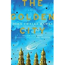 The Golden City (Fourth Realm Trilogy) 1st (first) edition Text Only