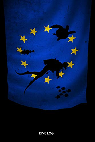 DIVE LOG: Europe Flag Diver Silhouette - Detailed Scuba Dive Log Book For Up To 110 Dives - Journal Note Book Booklet Diary Memo - Ocean Lover ... Advanced Open Water Dive Course Dive Teacher -