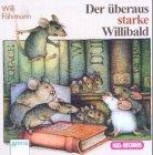 Der überaus starke Willibald, 2 Audio-CDs