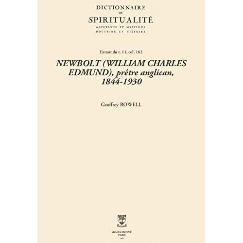 NEWBOLT (WILLIAM CHARLES EDMUND), prêtre anglican, 1844-1930 (Dictionnaire de spiritualité)