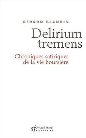 delirium-tremens-chroniques-satiriques-de-la-vie-boursiere