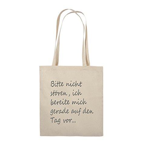 Comedy Bags - Bitte nicht stören, ich bereite mich gerade auf den Tag vor. - Jutebeutel - lange Henkel - 38x42cm - Farbe: Schwarz / Pink Natural / Grau