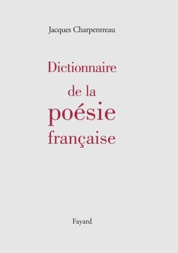Dictionnaire de la poésie par Jacques Charpentreau