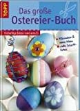 Bastelbuch Das große Ostereier Buch