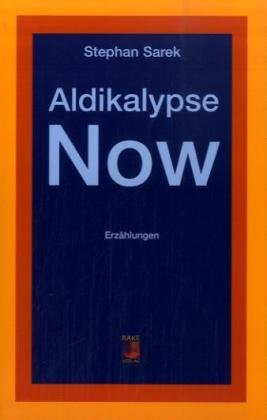 Aldikalypse Now