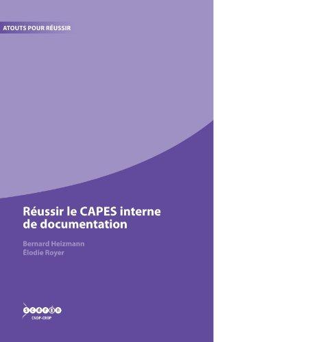 Réussir le CAPES interne de documentation