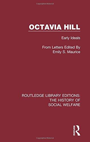 Octavia Hill: Early Ideals.