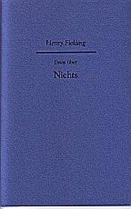Essay über Nichts: Ein philosophisches Feuilleton (16er Reihe)