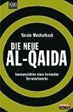 Die neue al-Qaida: Innenansichten eines lernenden Terrornetzwerks (KiWi) - Yassin Musharbash