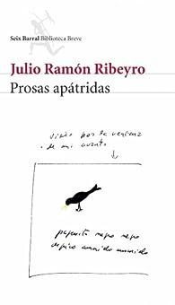 Prosas apátridas par Julio Ramón Ribeyro