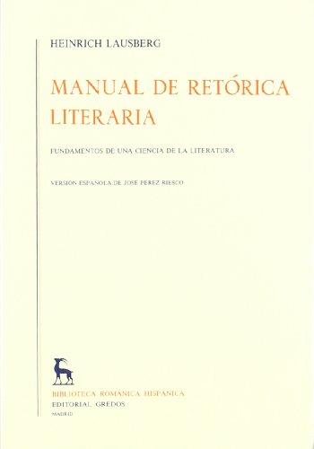 Manual retorica literaria vol. 2: Fundamentos de una ciencia de la literatura (VARIOS GREDOS) por Heinrich Lausberg