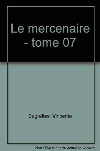 Le Mercenaire, Tome 7 : Un rêve inquiétant