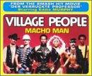 Songtexte von Village People - Macho Man