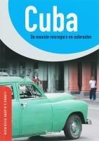 Cuba: de mooiste reisregio's en autoroutes (Lannoo's blauwe reisgids)