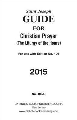 [(Guide for Christian Prayer)] [Edited by Catholic Book Publishing Corp] published on (October, 2014)