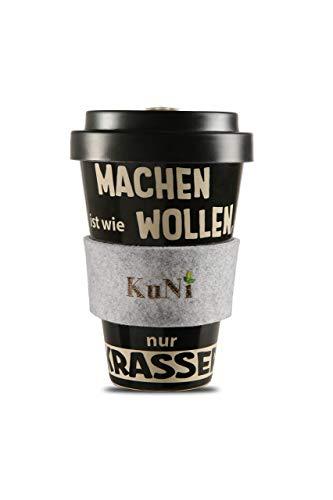 KuNi Cup | Coffee To Go Becher aus Bambus | Machen ist wie wollen, nur krasser | verschließbarer Schraubdeckel | Haltegriff aus Wollfilz | wiederverwendbar, recyclebar, umweltfreundlich -