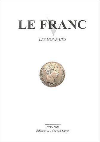 Le Franc : Les monnaies