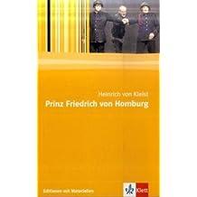 Prinz Friedrich von Homburg: Textausgabe mit Materialien (Editionen für den Literaturunterricht)