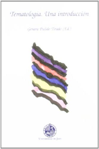 Tematología. Una introducción (Alonso de Bonilla) por Genara Pulido Tirado