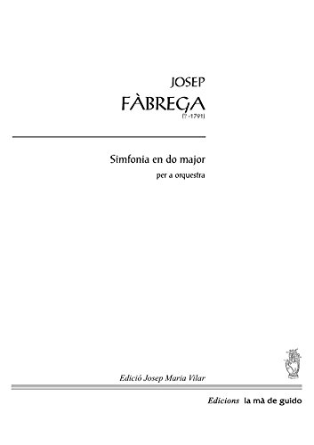 Simfonia en do major: per a orquestra (Catalan Edition) por Josep Fàbrega