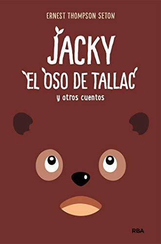 Jacky, el oso de Tallac y otros cuentos (OTROS JUVENIL) eBook ...