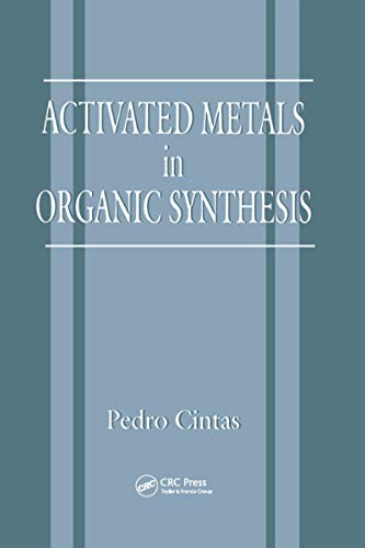 Activated Metals in Organic Synthesis (New Directions in Organic & Biological Chemistry Book 2) (English Edition)