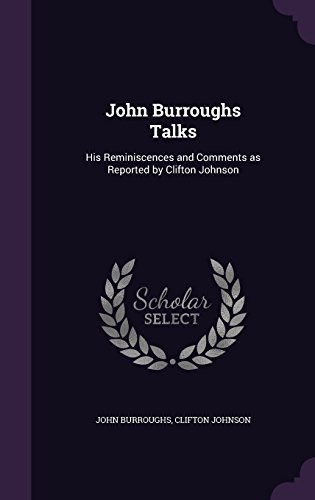 John Burroughs Talks