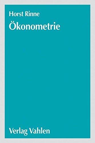 Ökonometrie: Grundlagen der Makroökonometrie by Horst Rinne (2004-05-17)