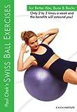 Paul Chek: Swiss Ball Exercises for Better Abs, Buns & Back